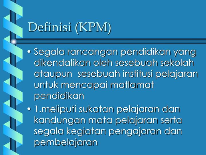 Definisi (KPM)
