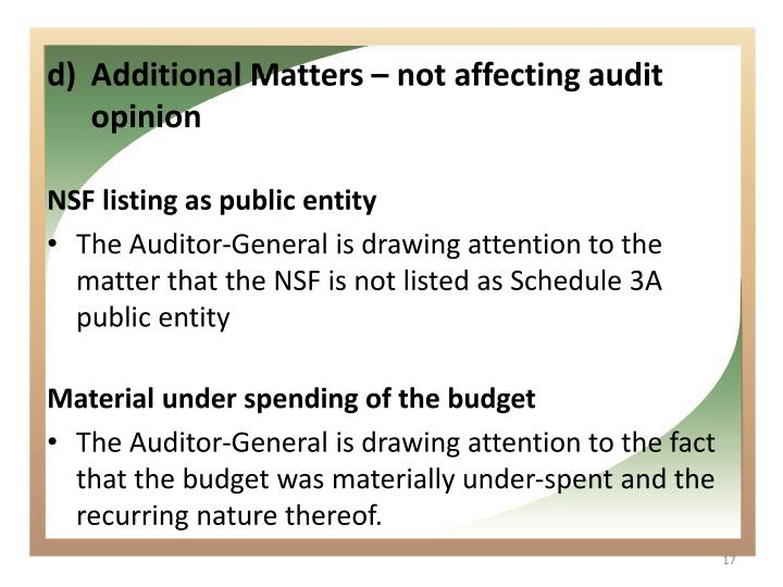 Additional Matters – not affecting audit opinion