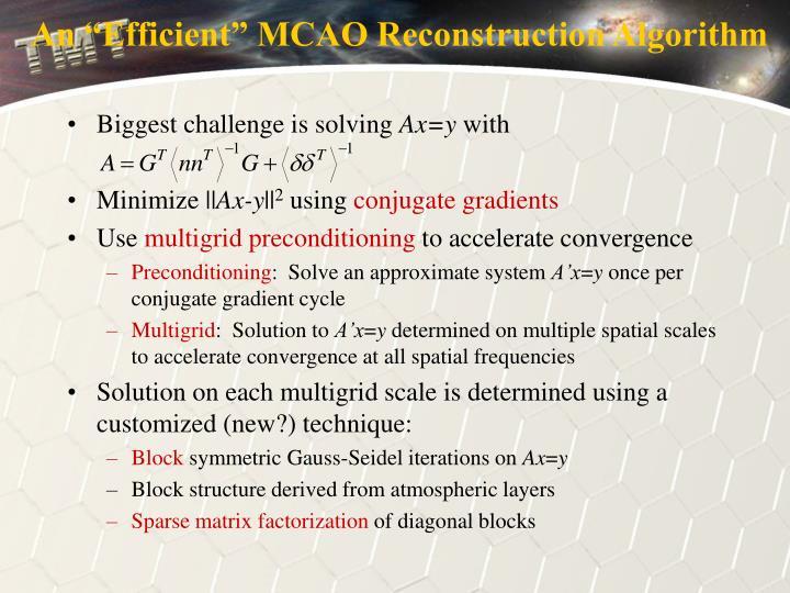 """An """"Efficient"""" MCAO Reconstruction Algorithm"""