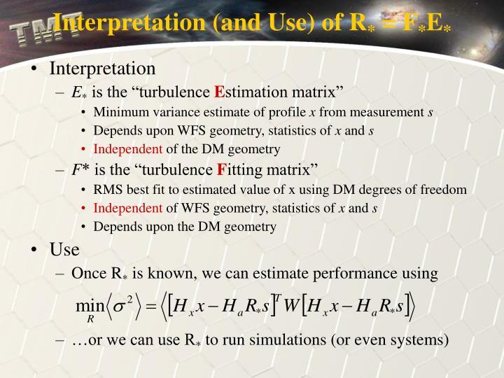 Interpretation (and Use) of R