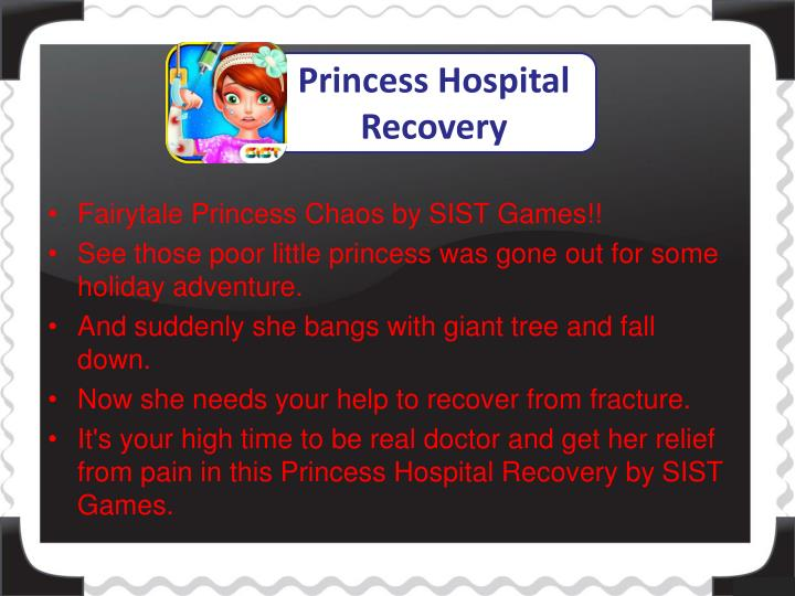 Princess Hospital Recovery
