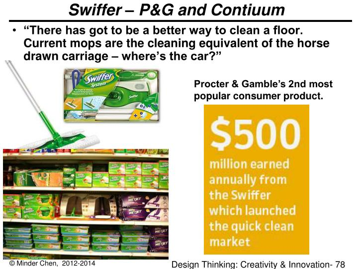 Swiffer – P&G and Contiuum