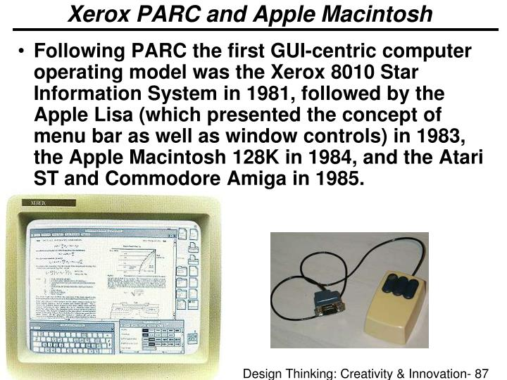Xerox PARC and Apple Macintosh