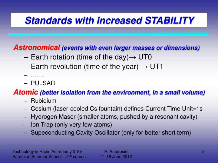 Standards with increased STABILITY