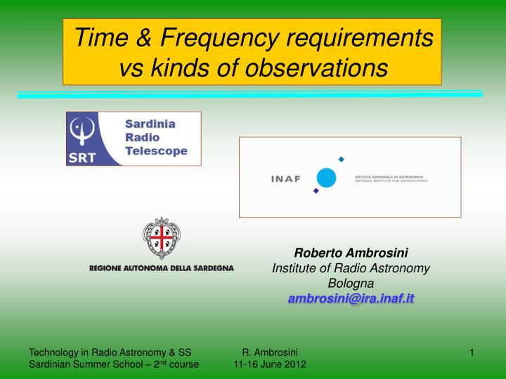 Time frequency requirements vs kinds of observations
