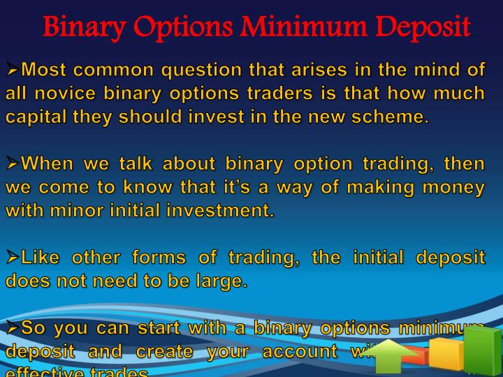 Binary options trading low minimum deposit