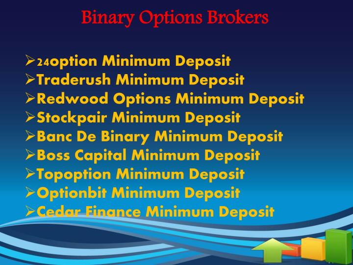 Binary options broker low deposit