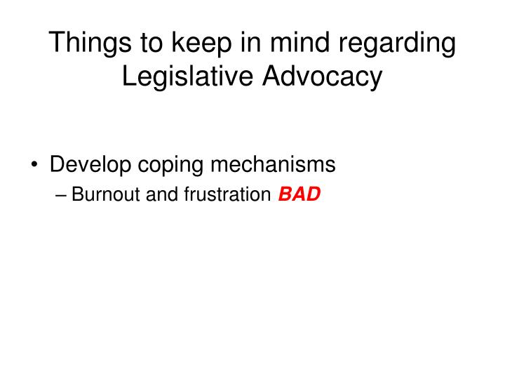 Things to keep in mind regarding Legislative Advocacy