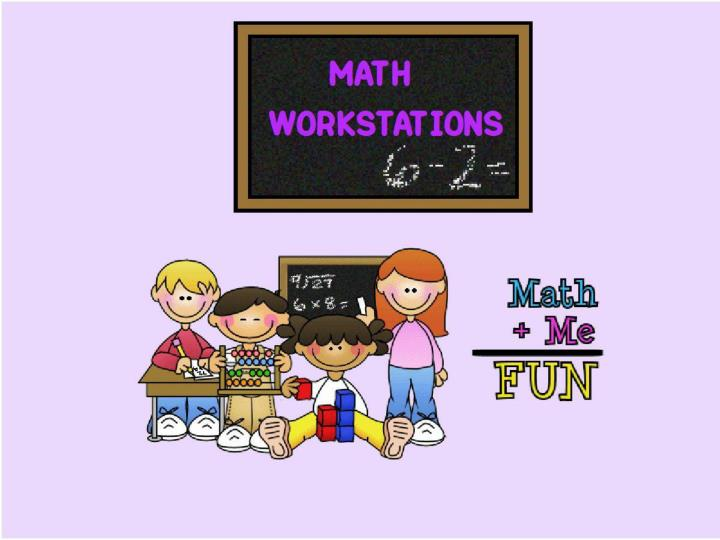 Math workstatin ppt