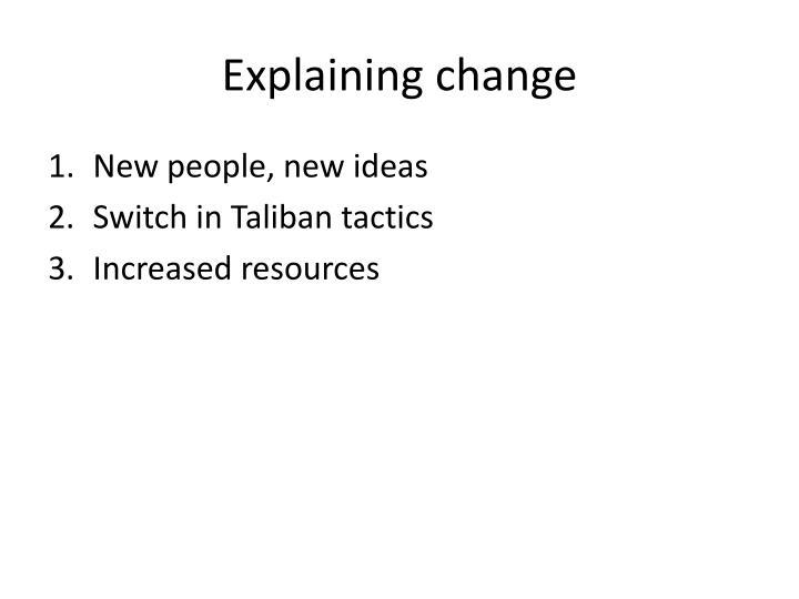 Explaining change