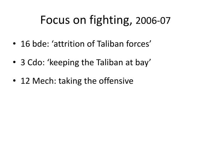 Focus on fighting,