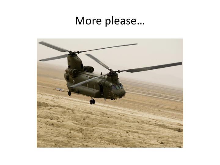 More please…