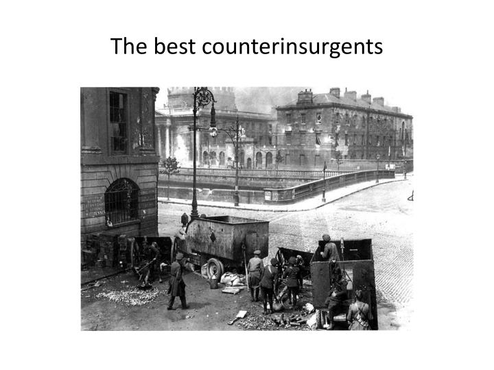 The best counterinsurgents