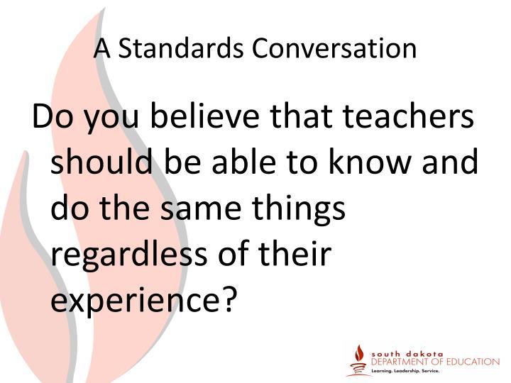 A Standards Conversation