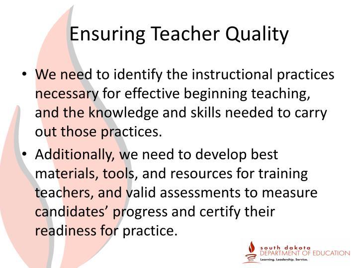 Ensuring Teacher Quality