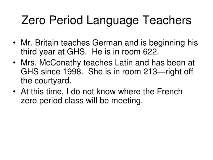 Zero Period Language Teachers