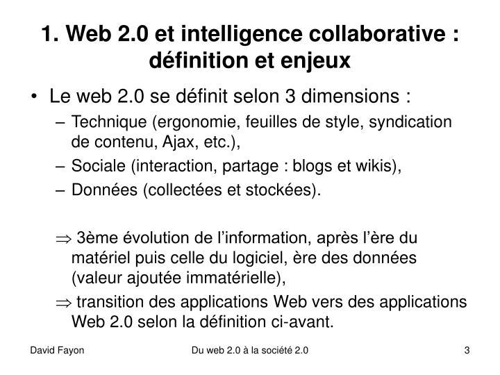 1. Web 2.0 et intelligence collaborative : définition et enjeux
