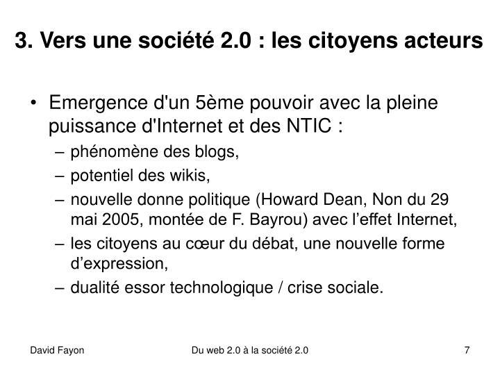 3. Vers une société 2.0 : les citoyens acteurs