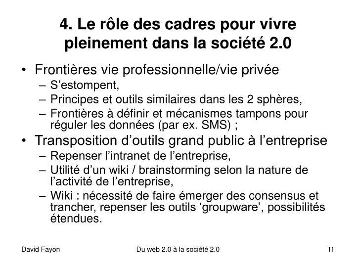 4. Le rôle des cadres pour vivre pleinement dans la société 2.0