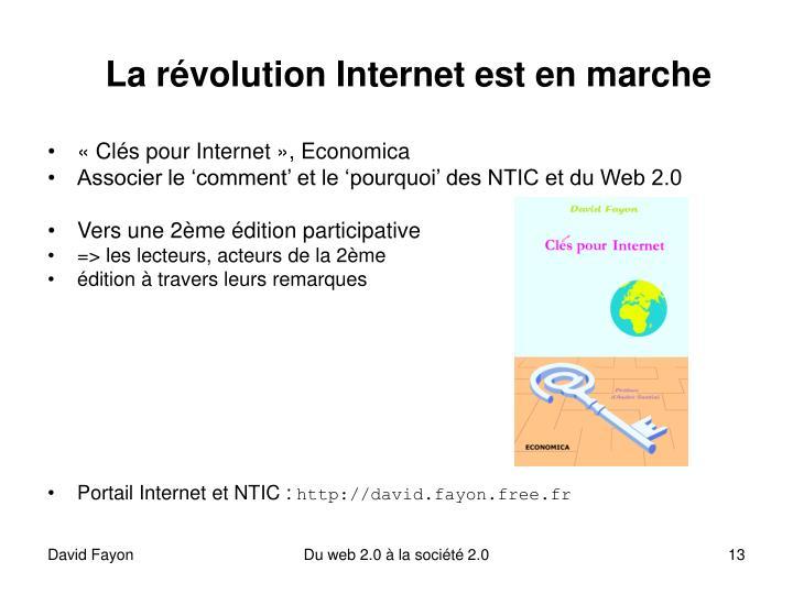 La révolution Internet est en marche