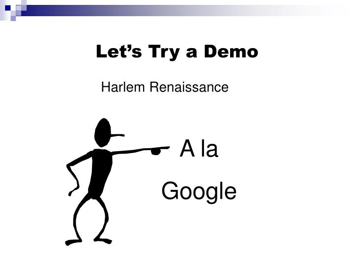 Let's Try a Demo