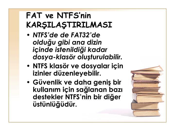 FAT ve NTFS'nin KARŞILAŞTIRILMASI