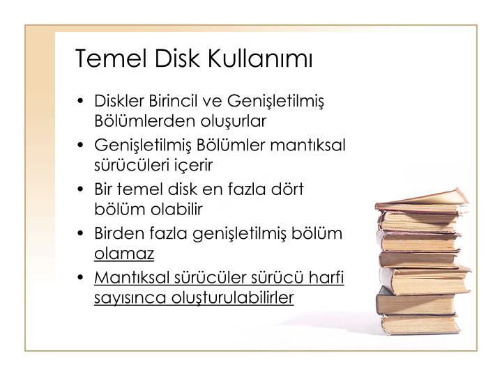 Temel Disk Kullanımı
