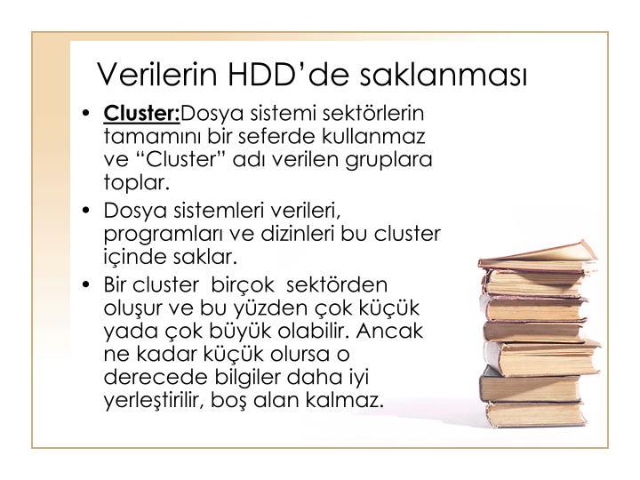 Verilerin HDD'de saklanması