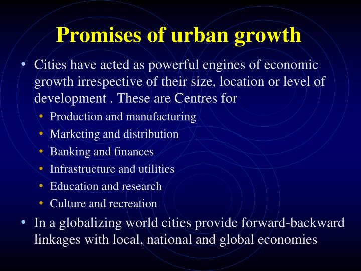 Promises of urban growth