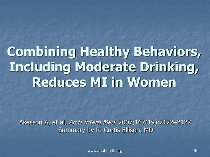 Combining Healthy Behaviors, Including Moderate Drinking, Reduces MI in Women