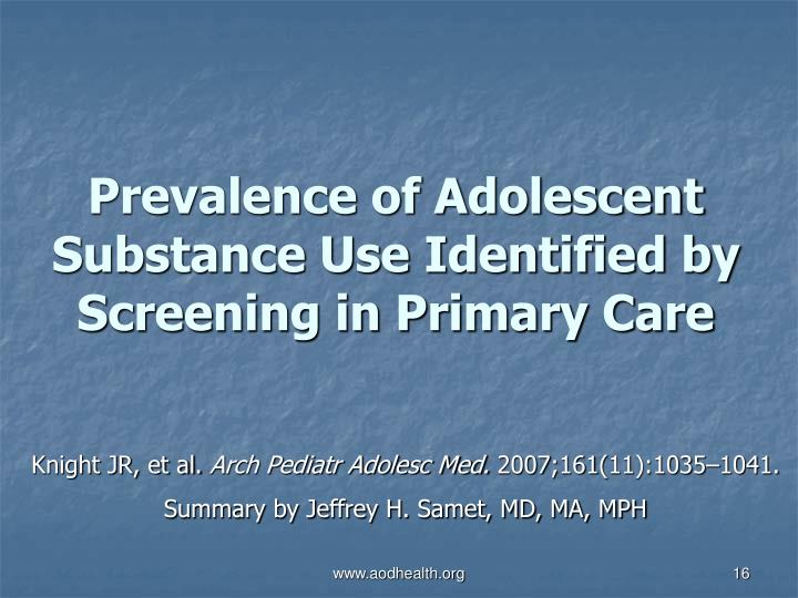 Prevalence of Adolescent Substance Use Identified by Screening in Primary Care