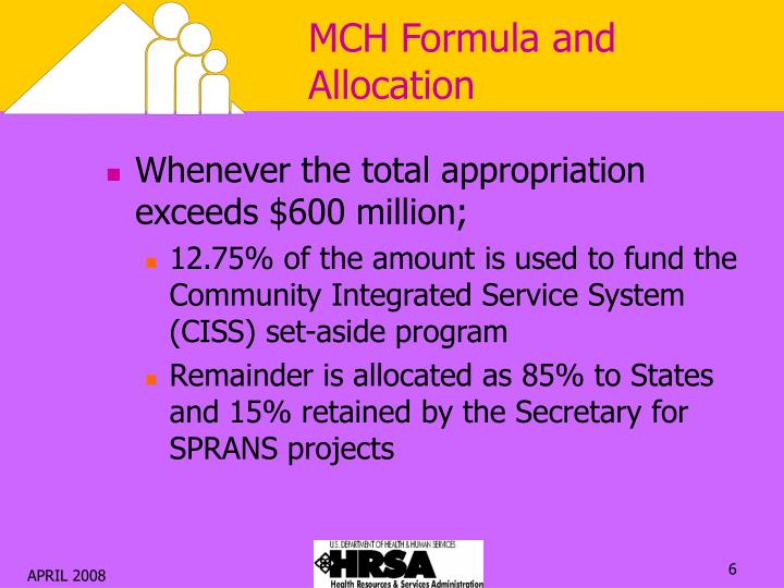 MCH Formula and Allocation