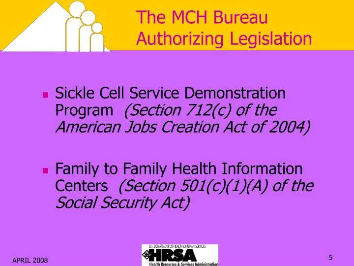 The MCH Bureau Authorizing Legislation