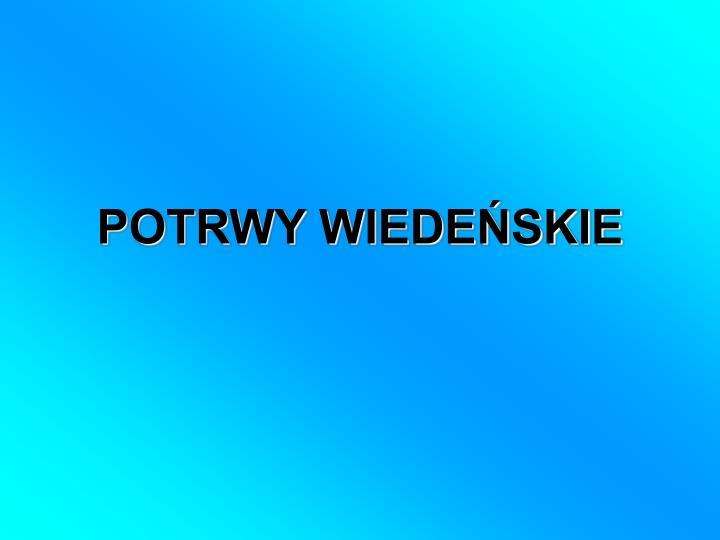 POTRWY WIEDEŃSKIE