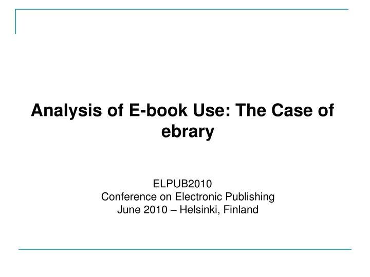 Analysis of E