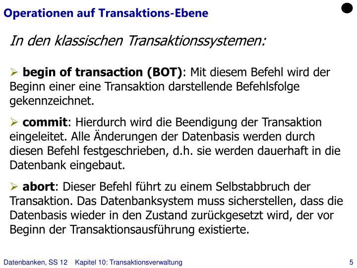 Operationen auf Transaktions-Ebene