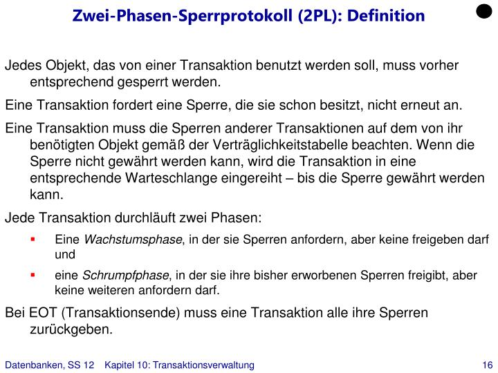 Zwei-Phasen-Sperrprotokoll (2PL): Definition
