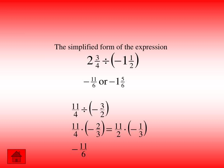 The simplified form of the expression