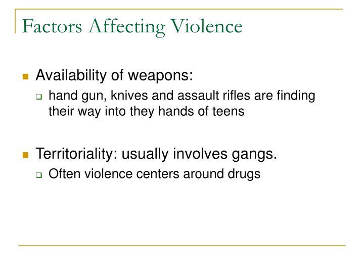 Factors Affecting Violence