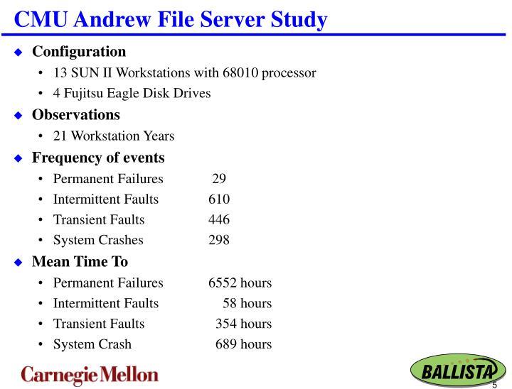 CMU Andrew File Server Study