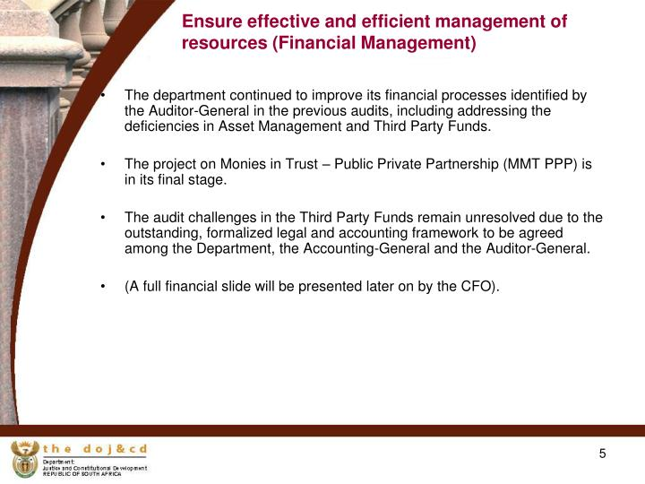 Ensure effective and efficient management of resources (Financial Management)