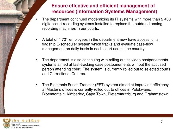 Ensure effective and efficient management of resources (Information Systems Management)