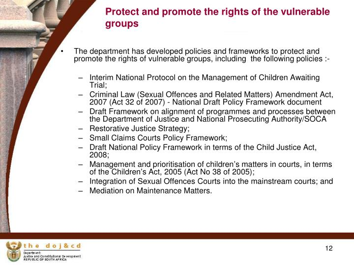 Protect and promote the rights of the vulnerable groups