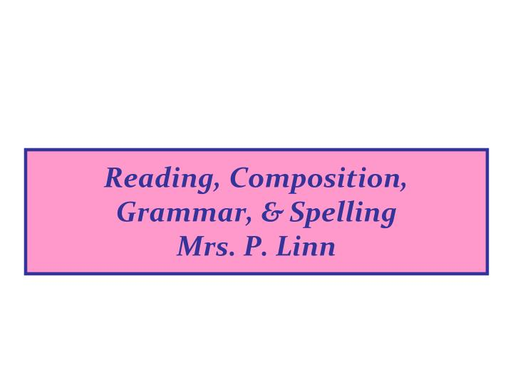 Reading, Composition,
