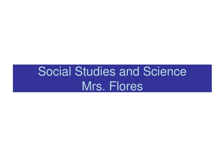 Social Studies and Science