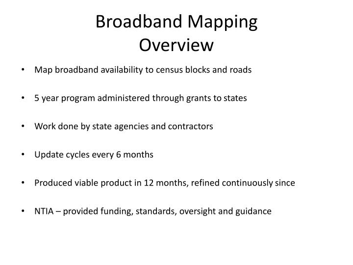 Broadband mapping overview
