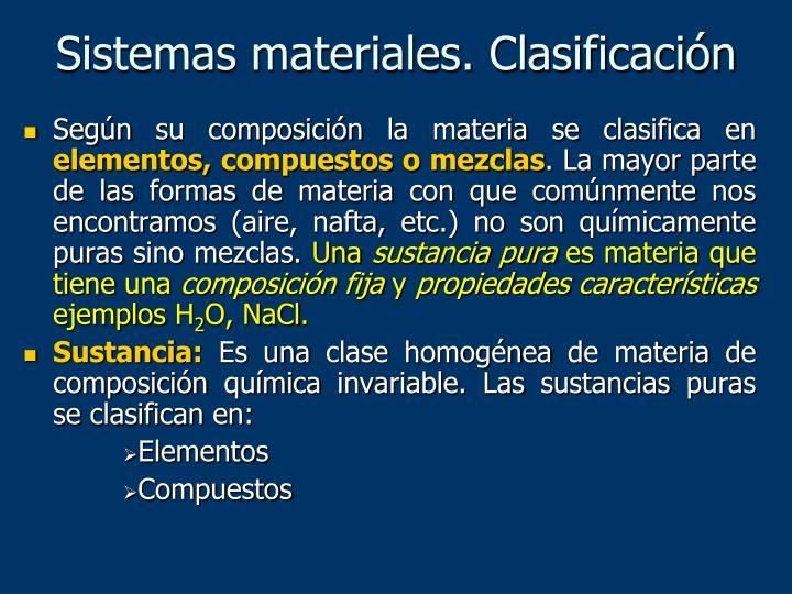 Sistemas materiales. Clasificación