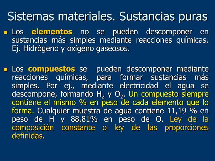Sistemas materiales. Sustancias puras