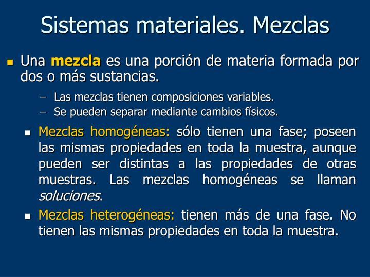 Sistemas materiales. Mezclas