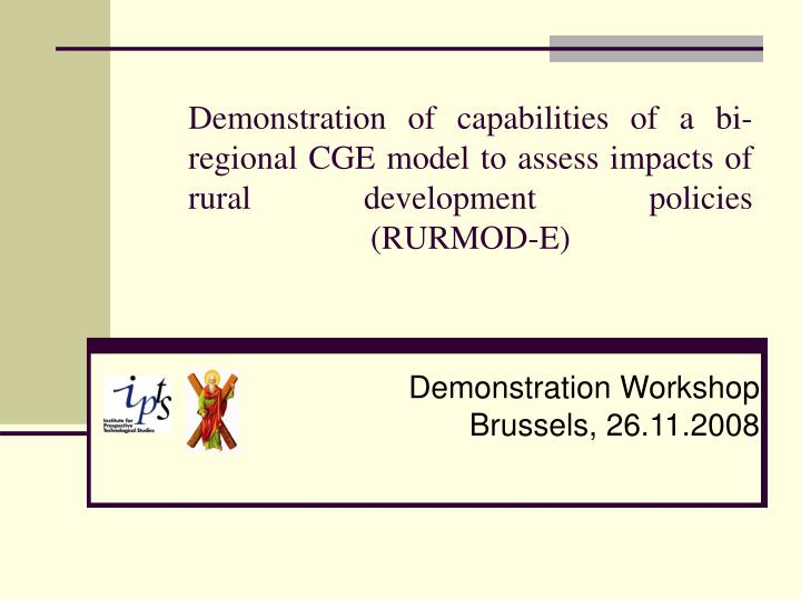 Demonstration of capabilities of a bi-regional CGE model to assess impacts of rural development poli...